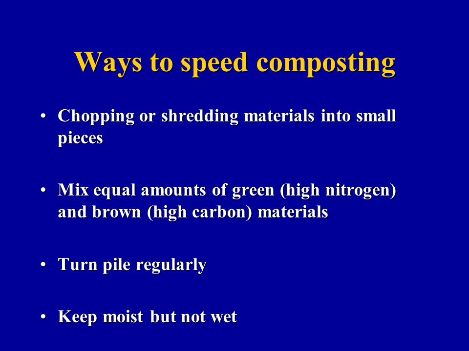 Ways to speed composting
