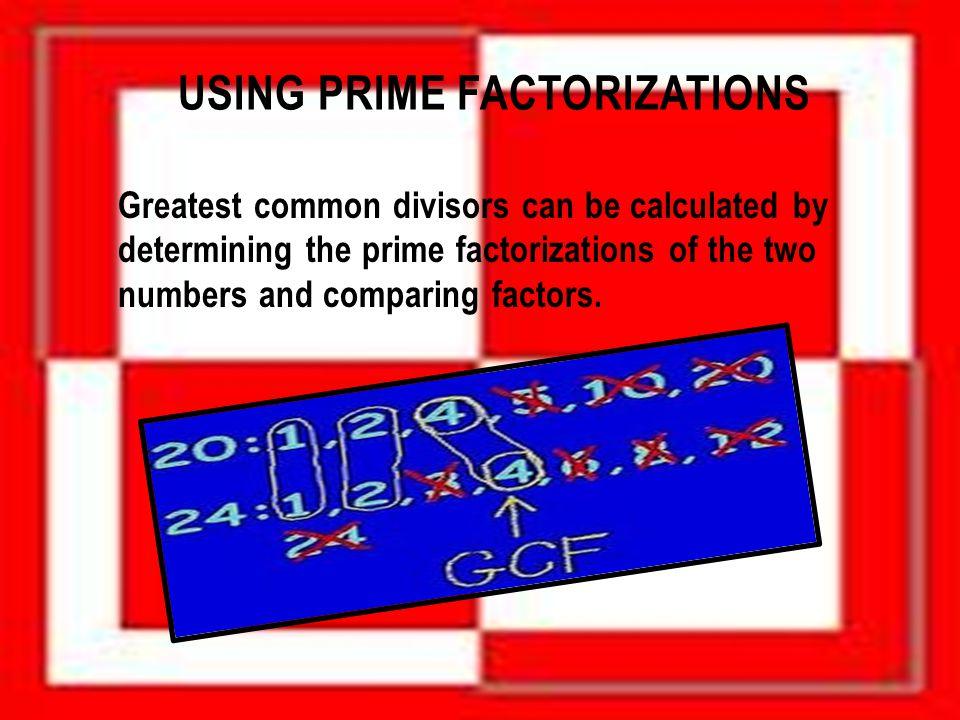 Using prime factorizations