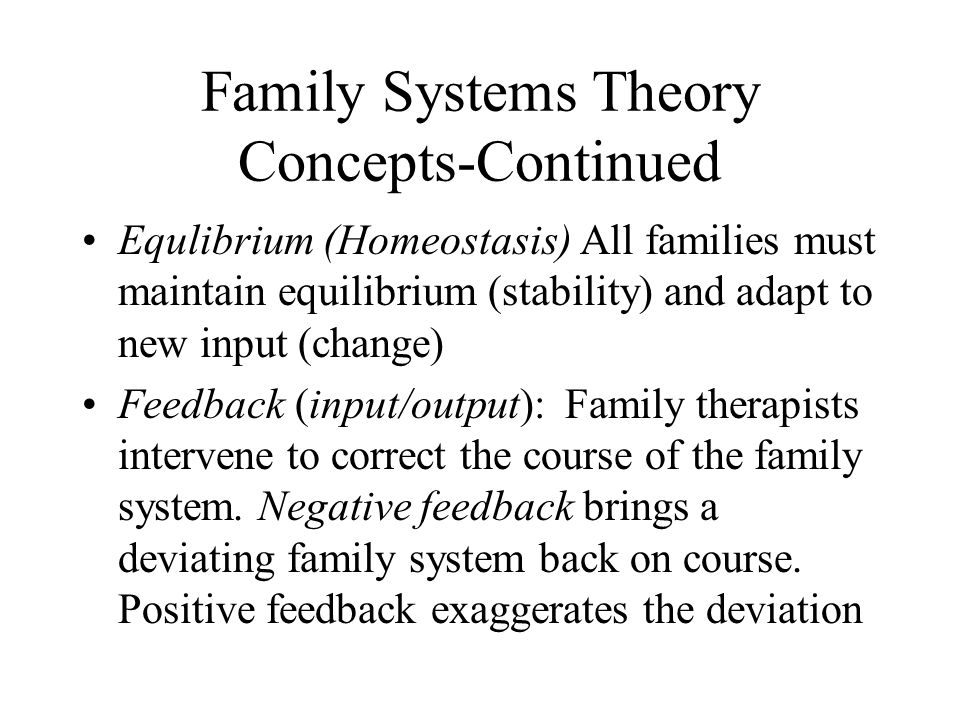 Family Systems Theory Concepts-Continued