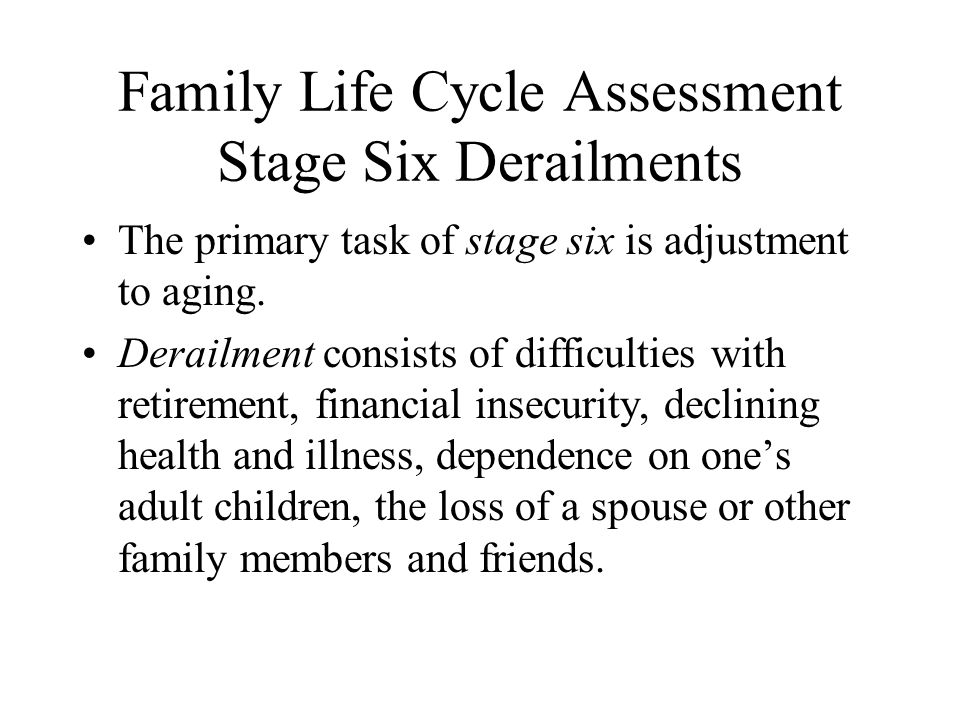 Family Life Cycle Assessment Stage Six Derailments