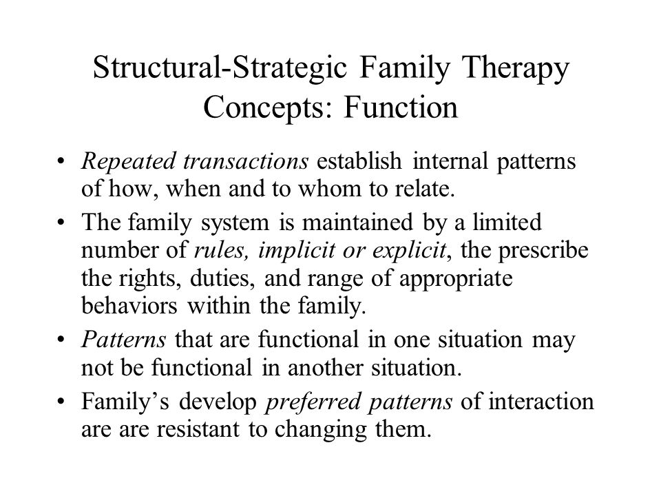 Structural-Strategic Family Therapy Concepts: Function
