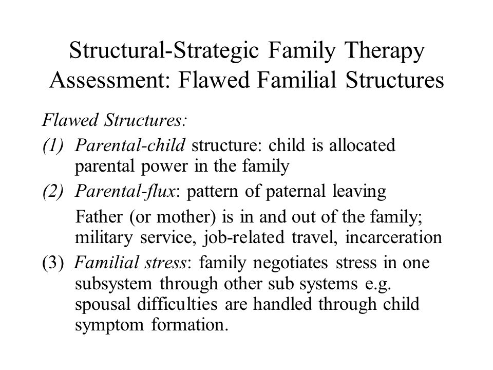 Structural-Strategic Family Therapy Assessment: Flawed Familial Structures