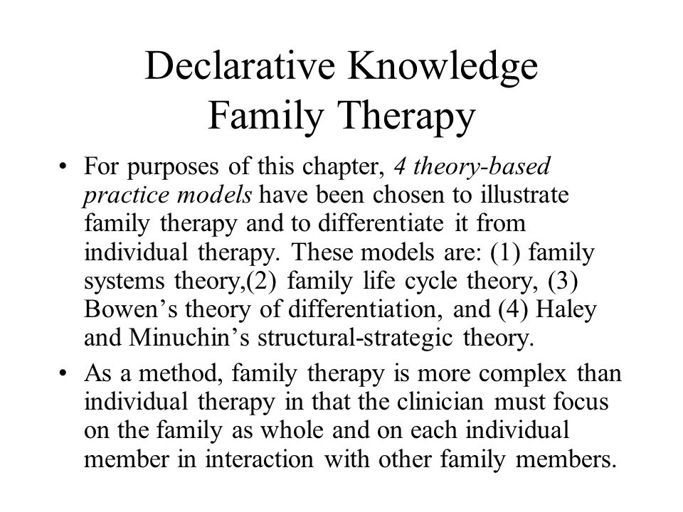 Declarative Knowledge Family Therapy