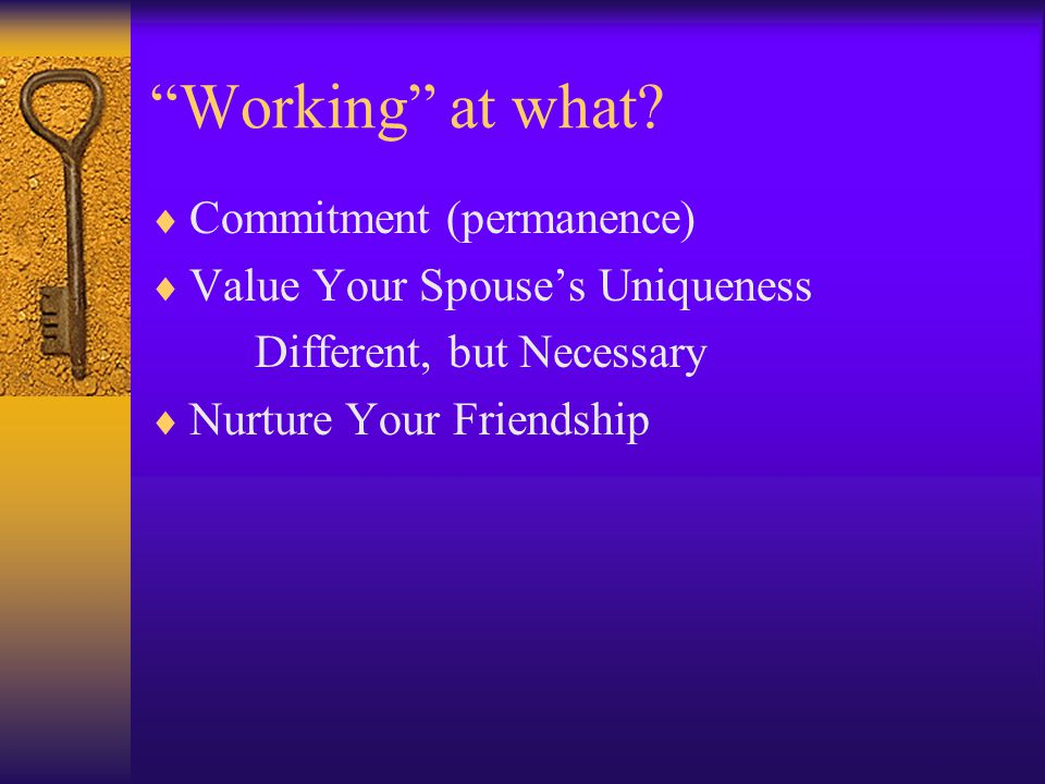 Working at what Commitment (permanence)