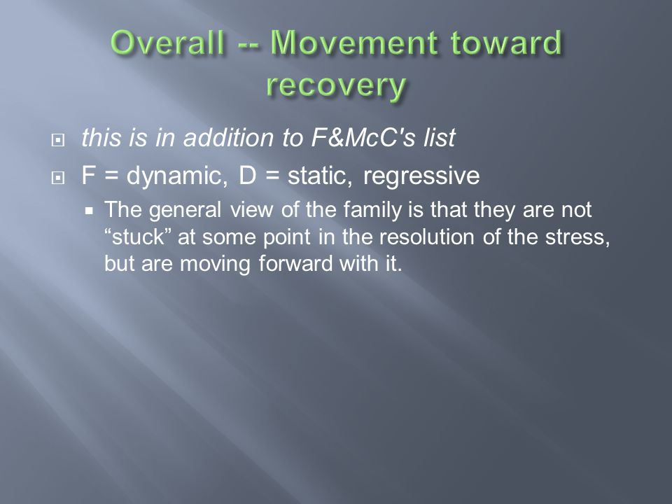Overall -- Movement toward recovery