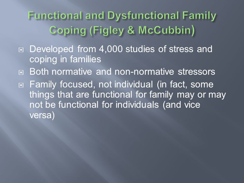 Functional and Dysfunctional Family Coping (Figley & McCubbin)