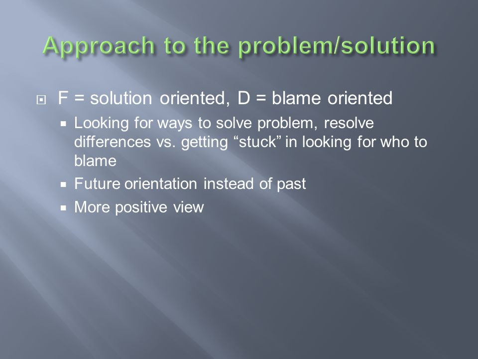 Approach to the problem/solution