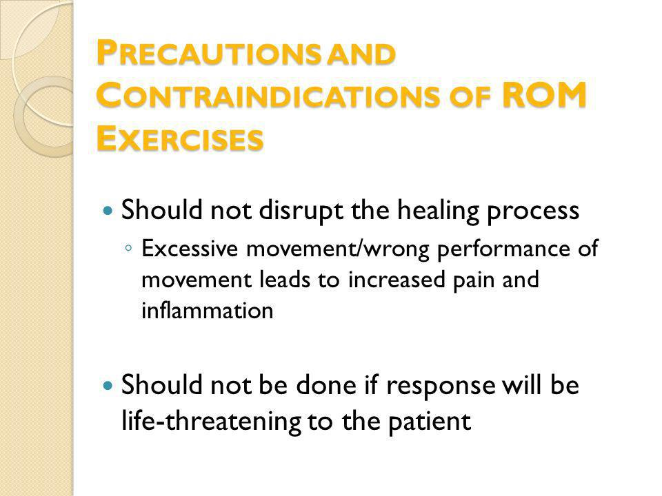 Precautions and Contraindications of ROM Exercises