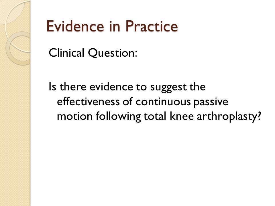 Evidence in Practice