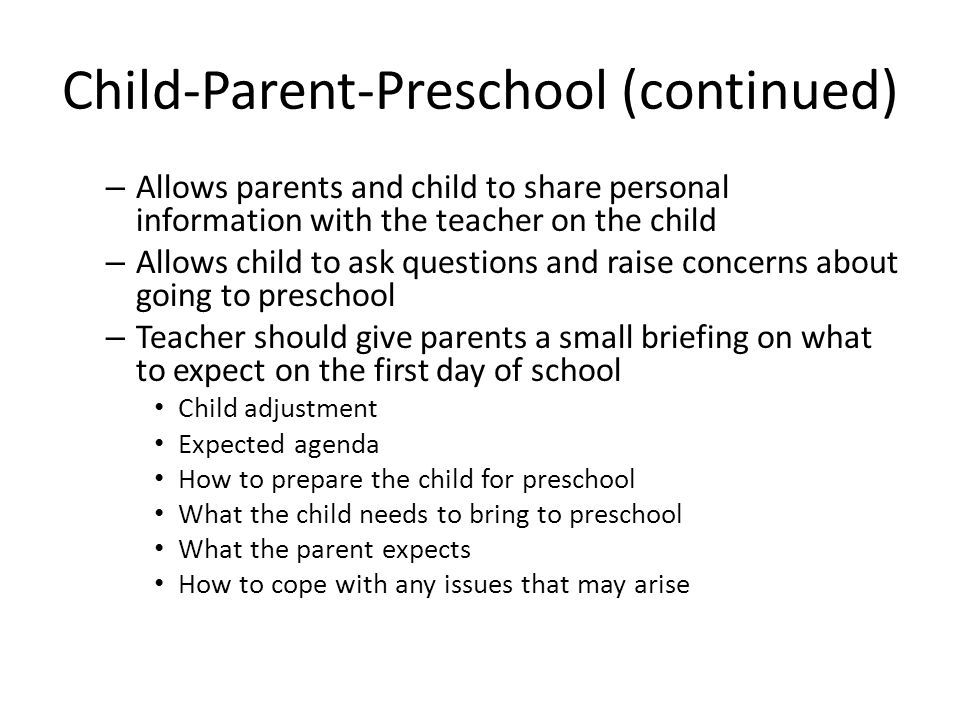Child-Parent-Preschool (continued)
