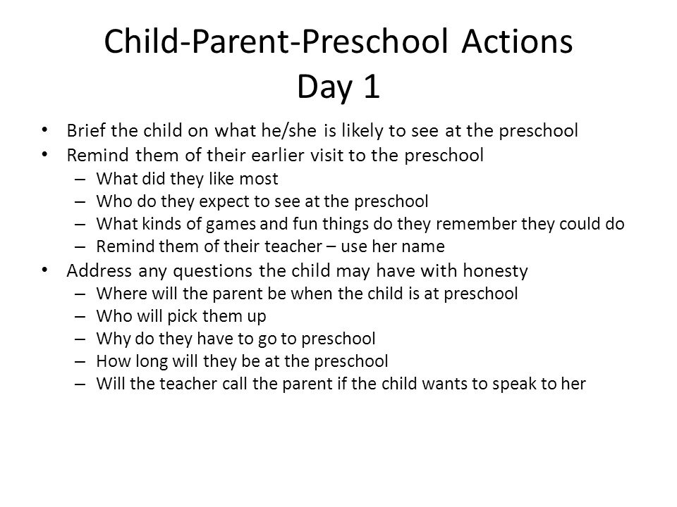 Child-Parent-Preschool Actions Day 1