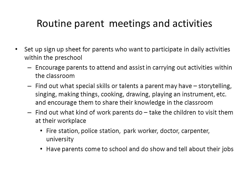 Routine parent meetings and activities