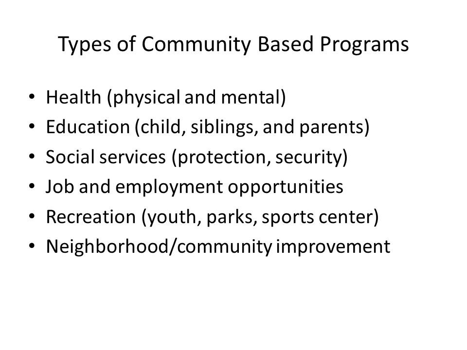 Types of Community Based Programs