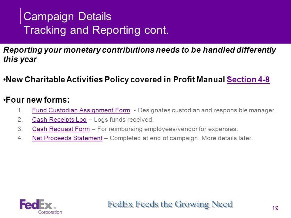 Campaign Details Tracking and Reporting cont.