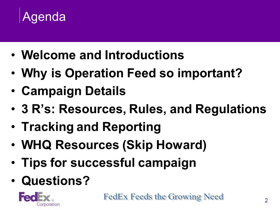 Agenda Welcome and Introductions. Why is Operation Feed so important Campaign Details. 3 R's: Resources, Rules, and Regulations.