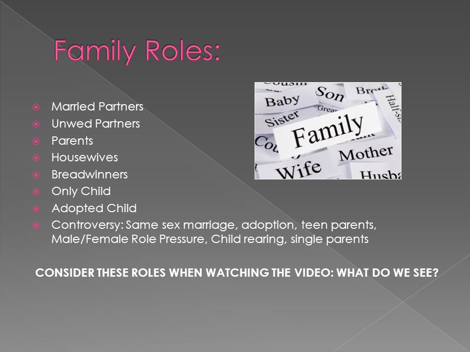 CONSIDER THESE ROLES WHEN WATCHING THE VIDEO: WHAT DO WE SEE