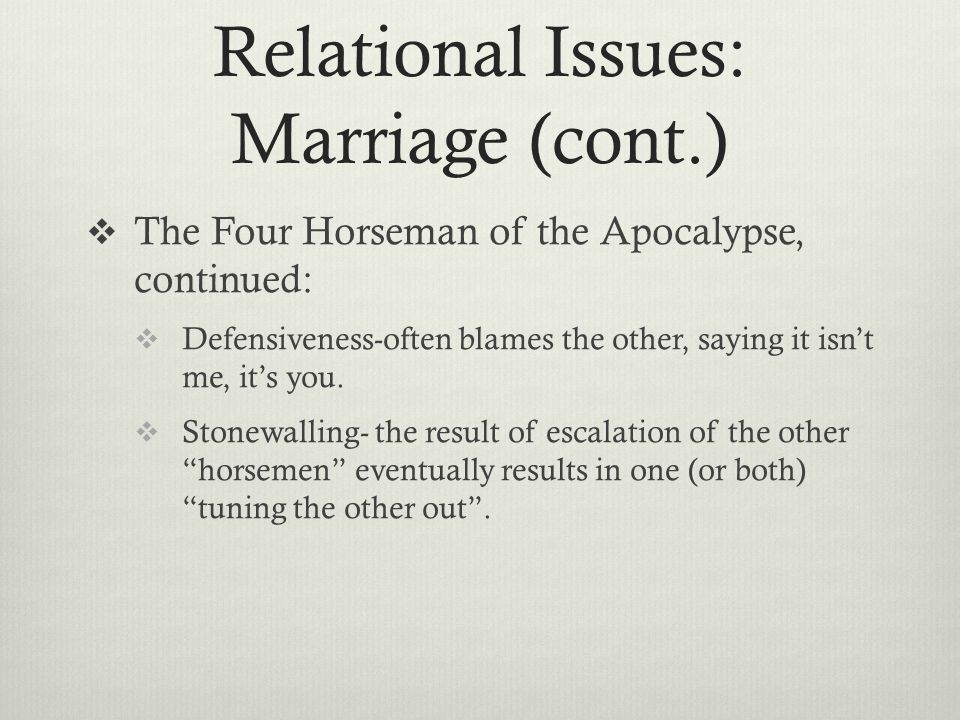 Relational Issues: Marriage (cont.)