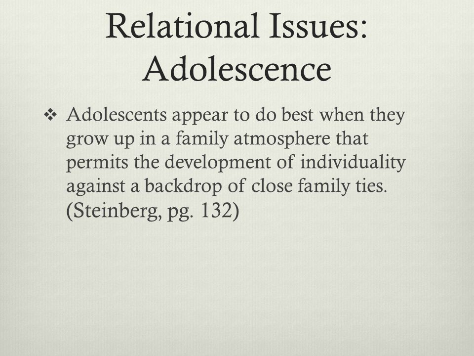 Relational Issues: Adolescence