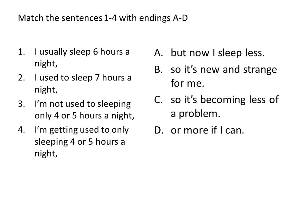 Match the sentences 1-4 with endings A-D