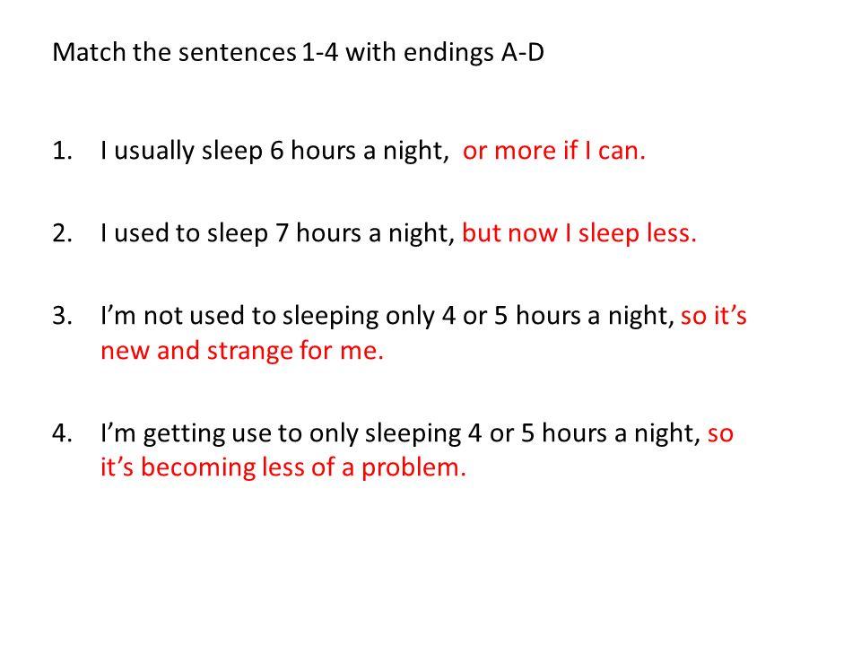 Match the sentences 1-4 with endings A-D