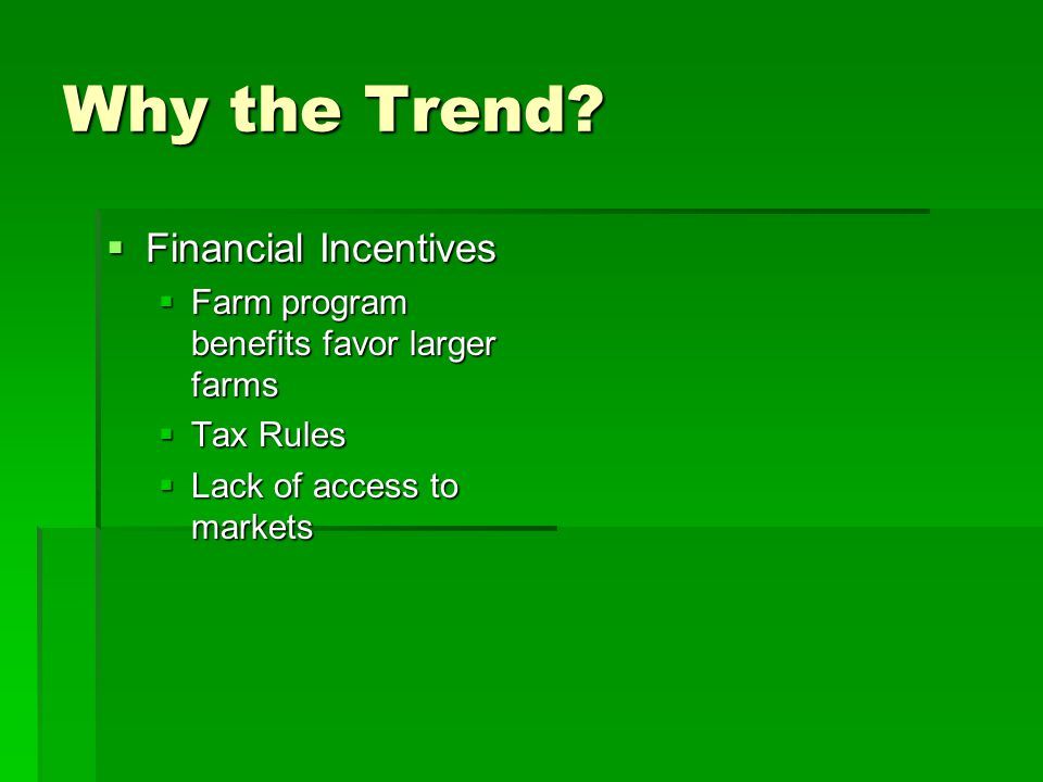 Why the Trend Financial Incentives