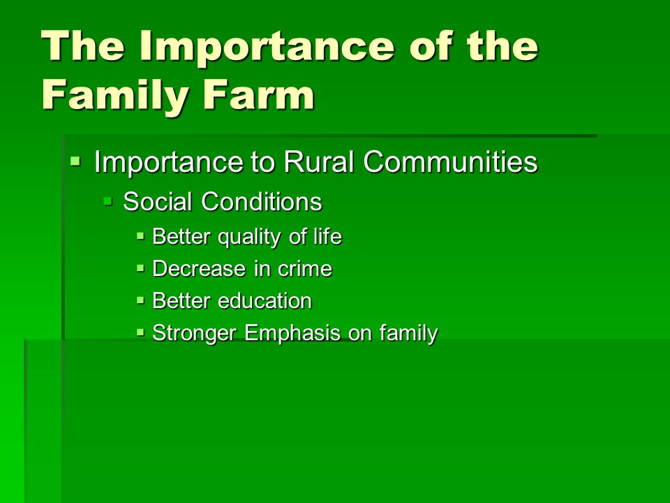 The Importance of the Family Farm