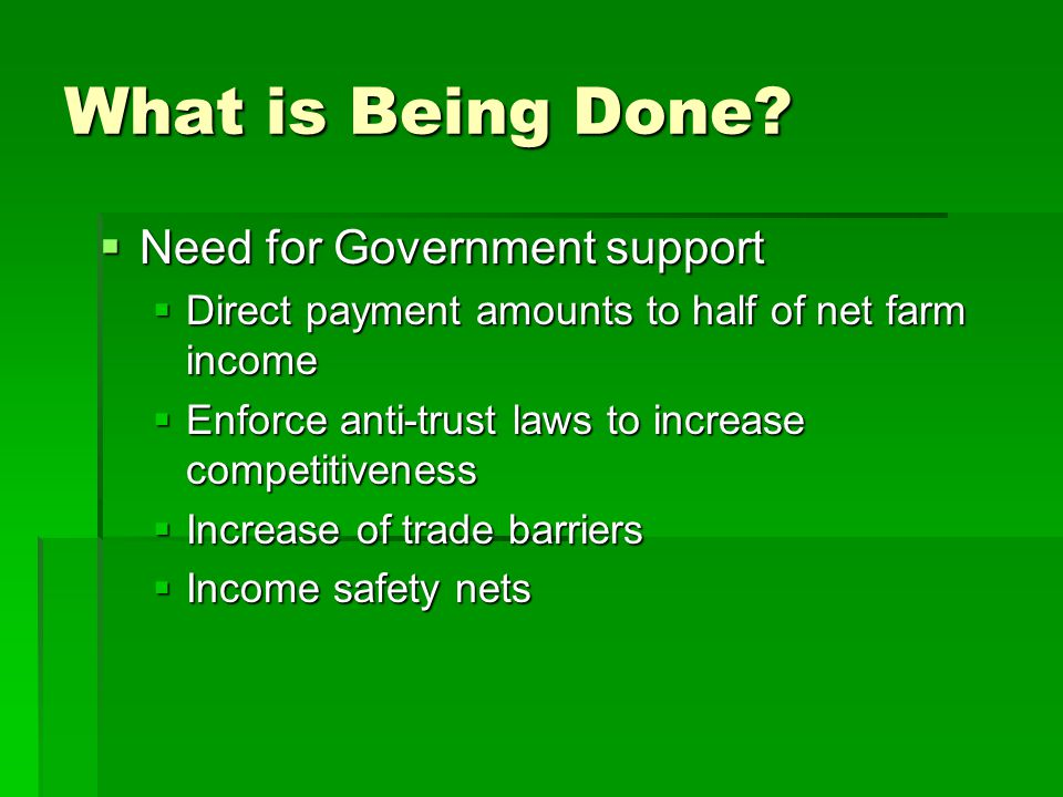 What is Being Done Need for Government support