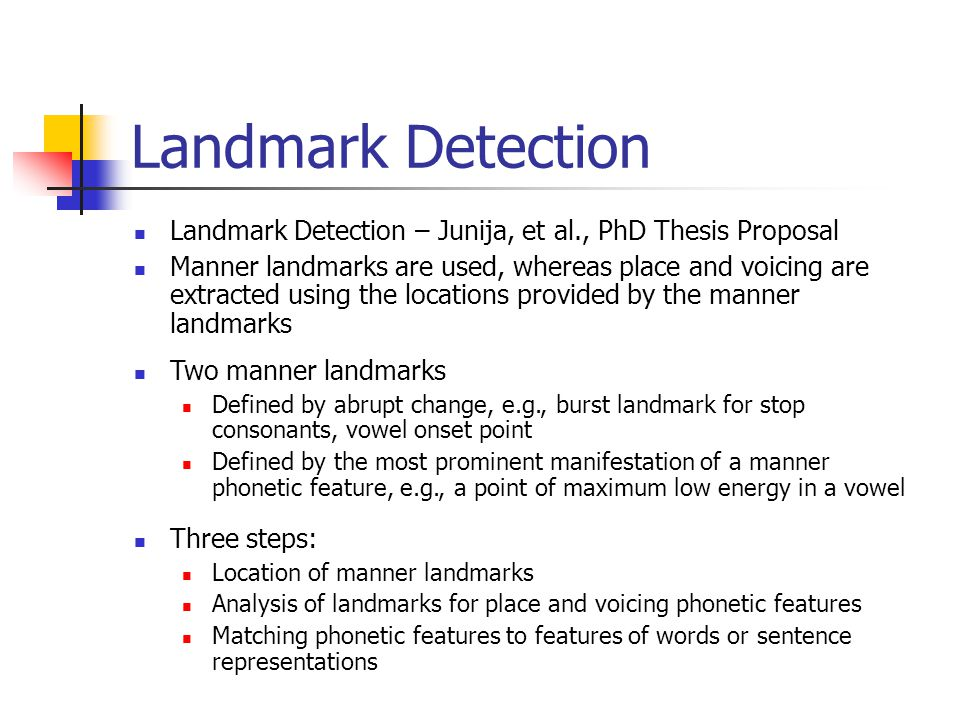 Landmark Detection Landmark Detection – Junija, et al., PhD Thesis Proposal.