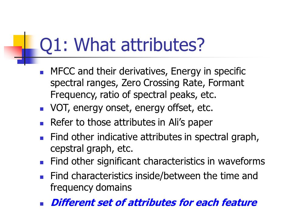 Q1: What attributes