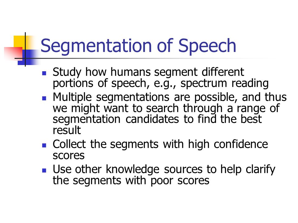 Segmentation of Speech