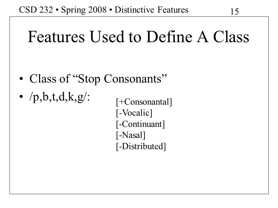 Features Used to Define A Class