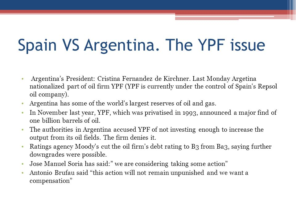 Spain VS Argentina. The YPF issue