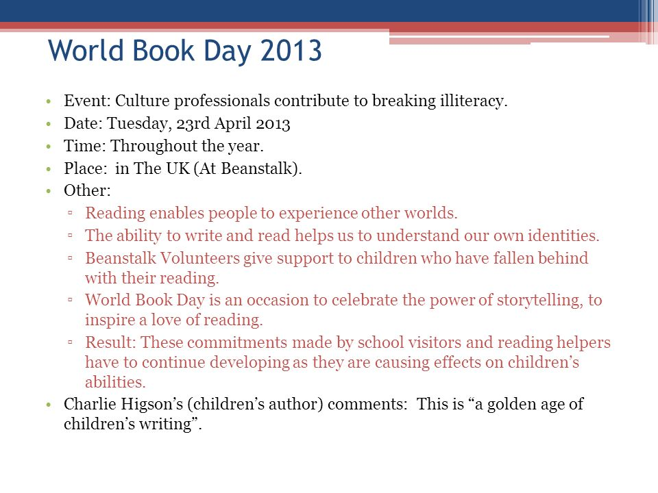 World Book Day 2013 Event: Culture professionals contribute to breaking illiteracy. Date: Tuesday, 23rd April 2013