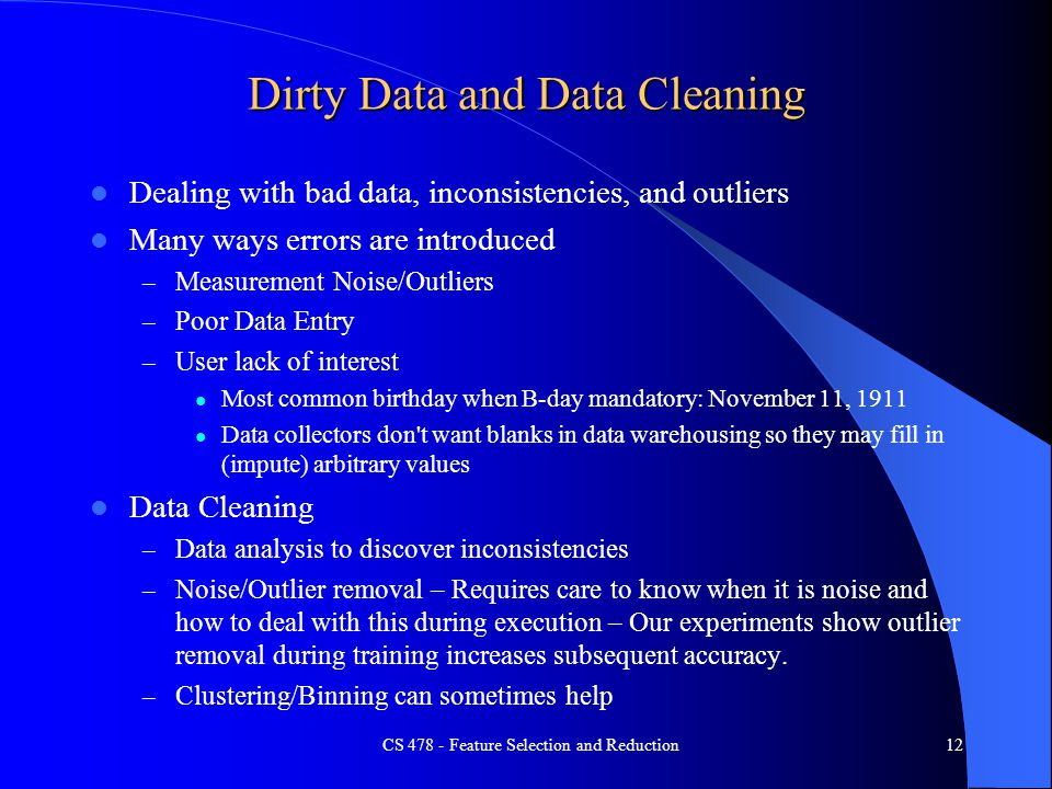 Dirty Data and Data Cleaning