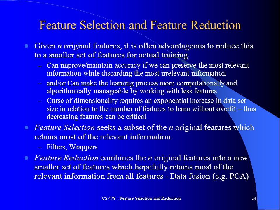 Feature Selection and Feature Reduction