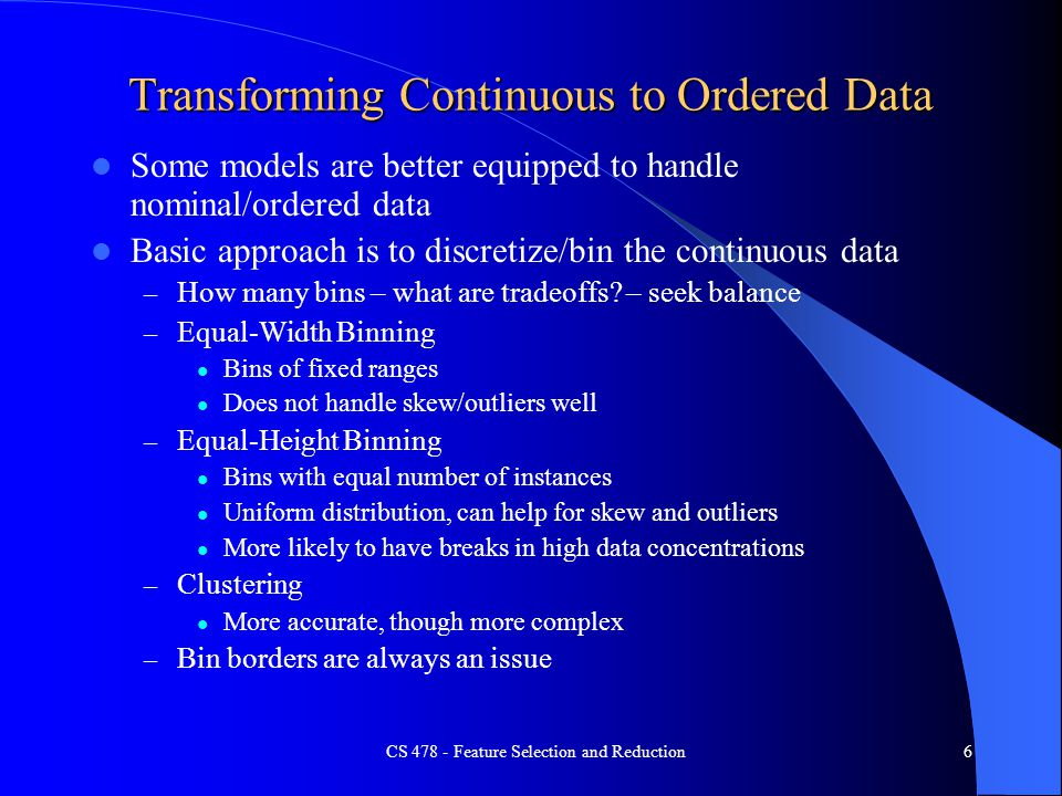 Transforming Continuous to Ordered Data