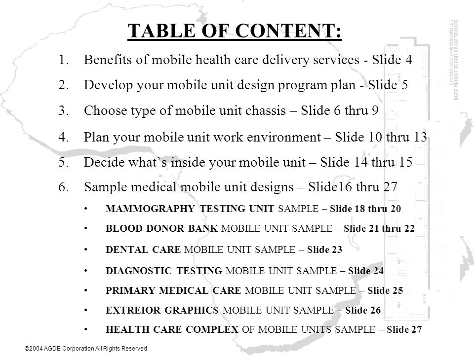 TABLE OF CONTENT: Benefits of mobile health care delivery services - Slide 4. Develop your mobile unit design program plan - Slide 5.