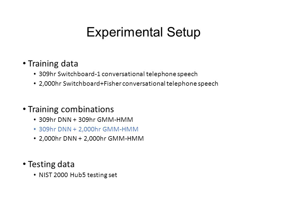 Experimental Setup Training data Training combinations Testing data