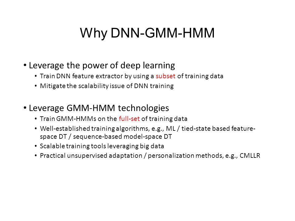 Why DNN-GMM-HMM Leverage the power of deep learning