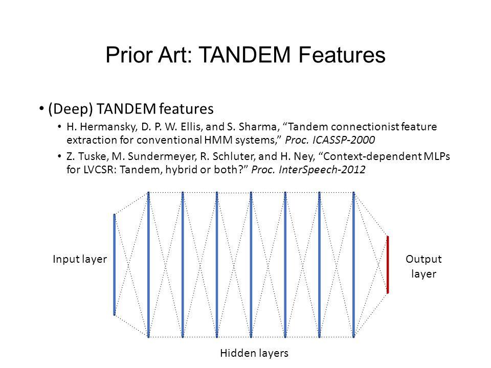 Prior Art: TANDEM Features