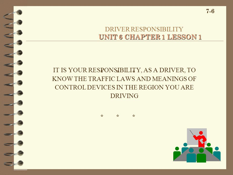 DRIVER RESPONSIBILITY UNIT 6 CHAPTER 1 LESSON 1