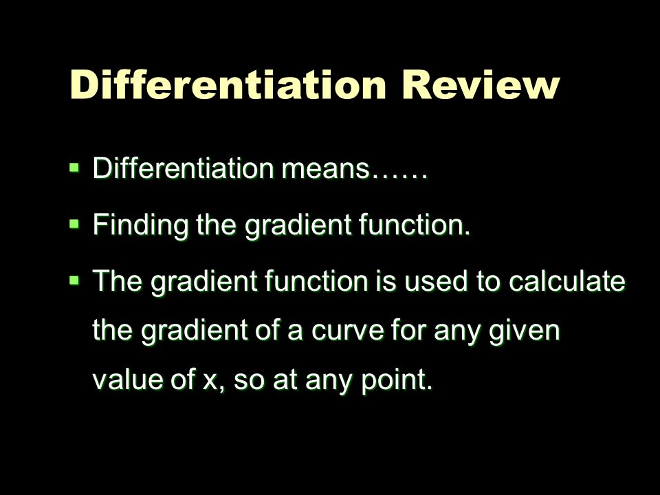 Differentiation Review