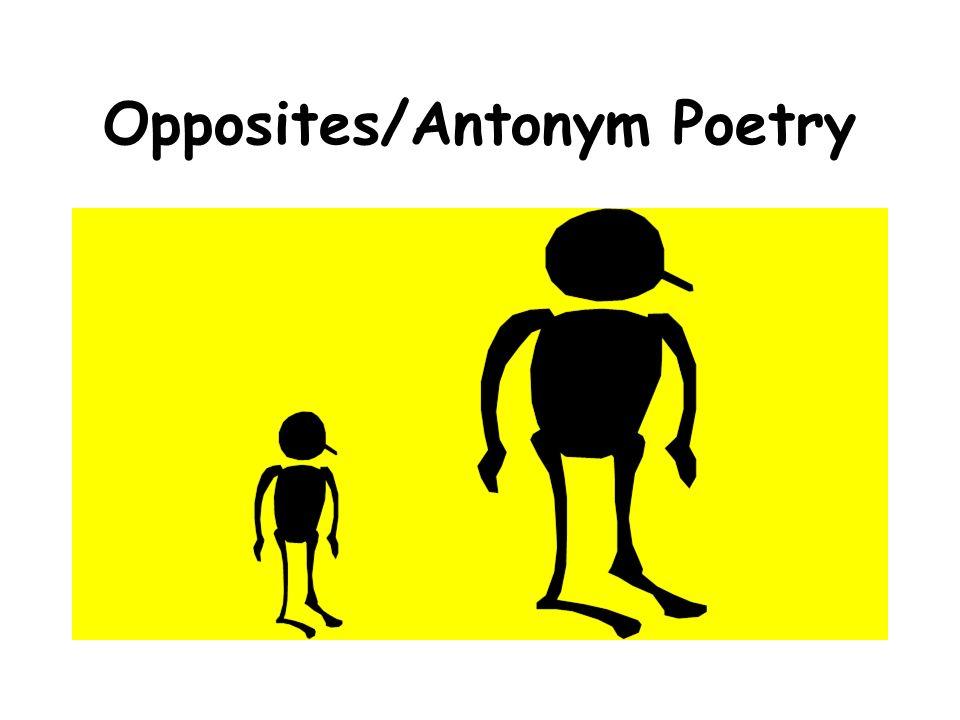Opposites/Antonym Poetry