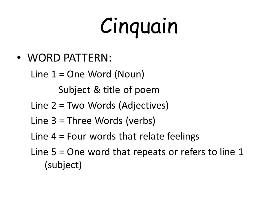 Cinquain WORD PATTERN: Line 1 = One Word (Noun)