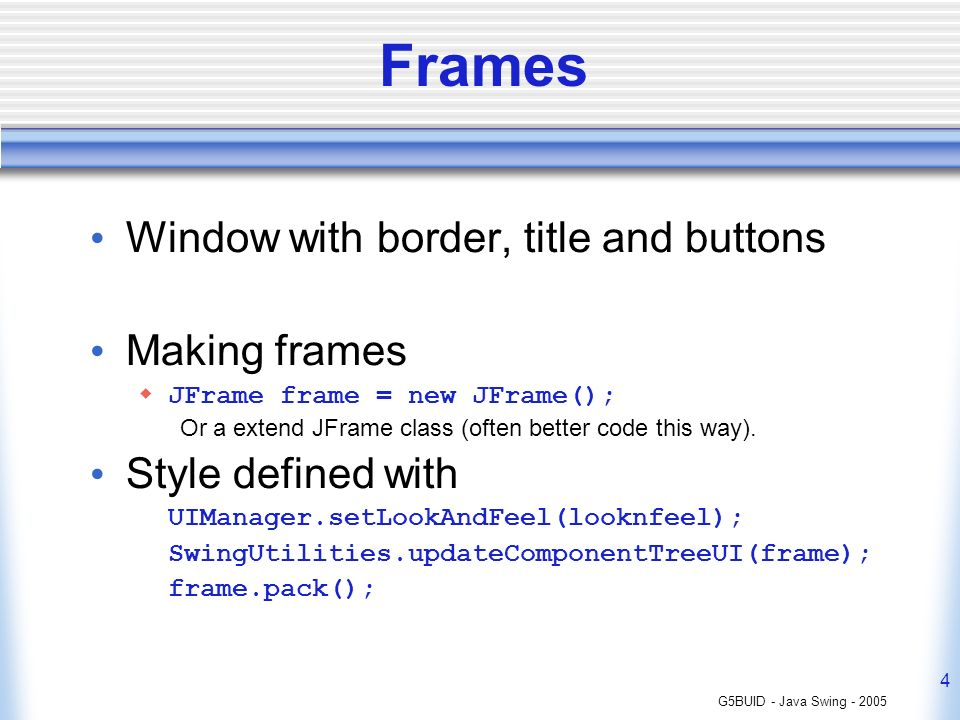 Frames Window with border, title and buttons Making frames