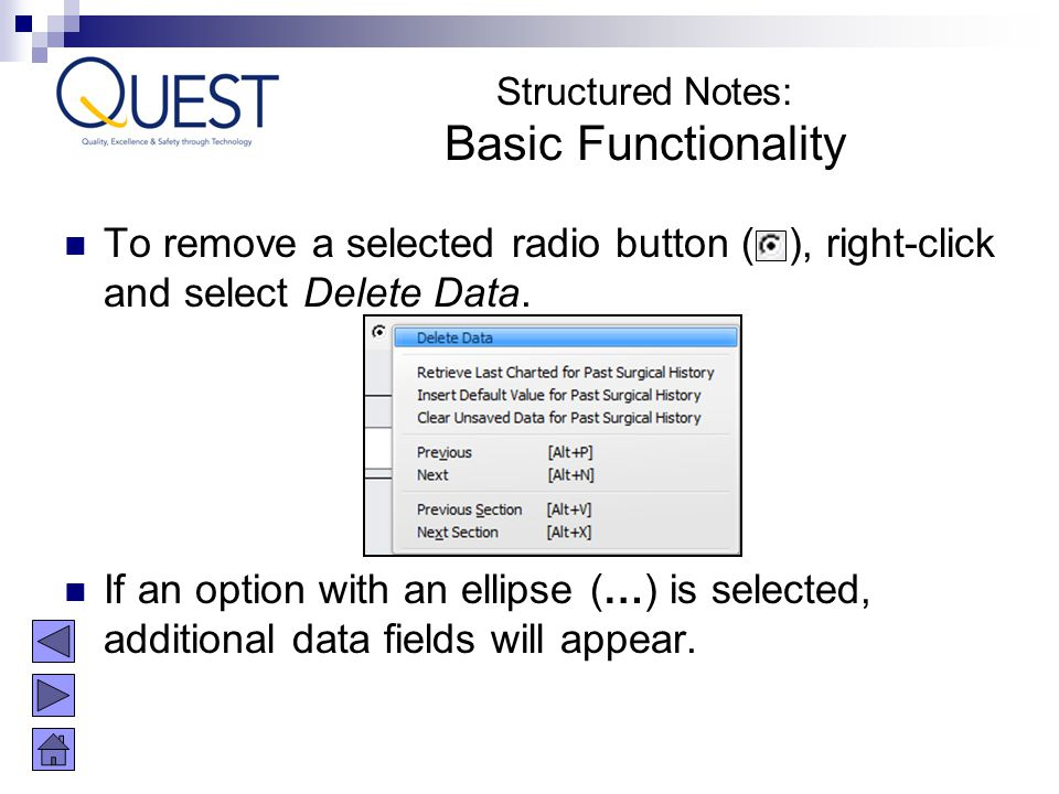 Structured Notes: Basic Functionality. To remove a selected radio button ( ), right-click and select Delete Data.