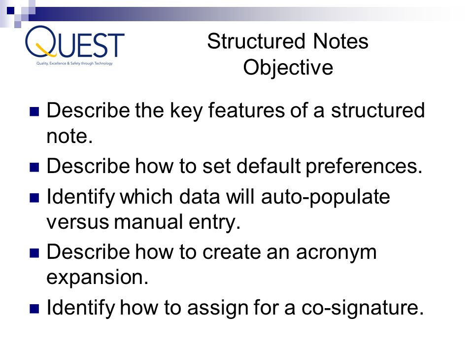 Structured Notes Objective