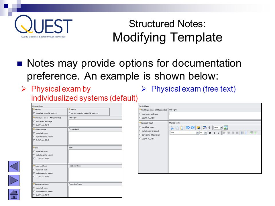 Structured Notes: Modifying Template. Notes may provide options for documentation preference. An example is shown below: