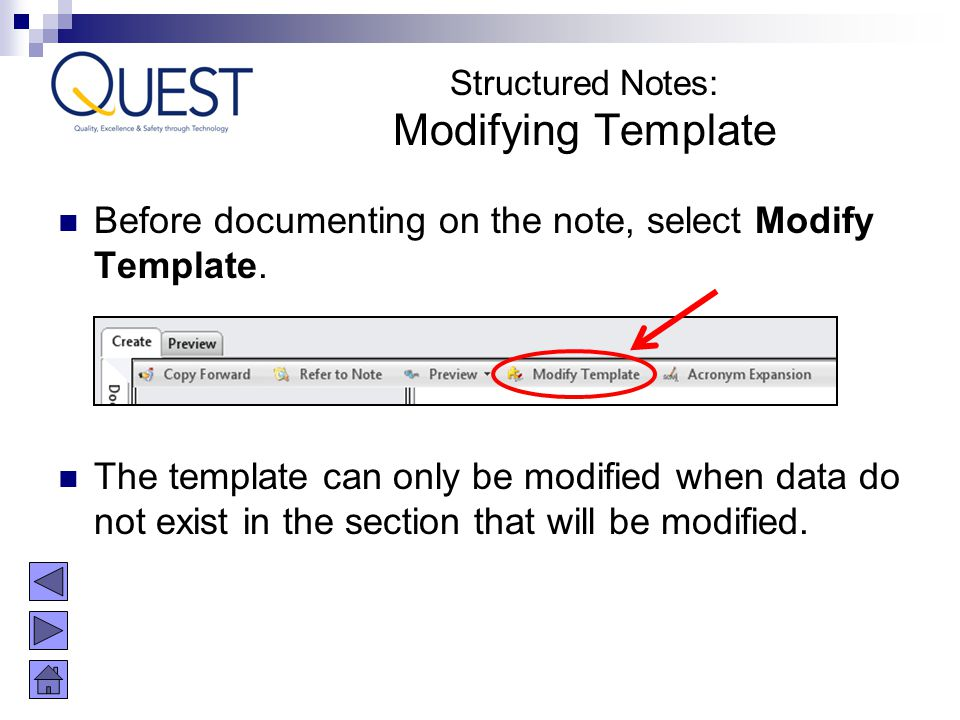 Structured Notes: Modifying Template. Before documenting on the note, select Modify Template.