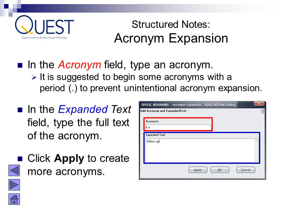 Acronym Expansion In the Acronym field, type an acronym.